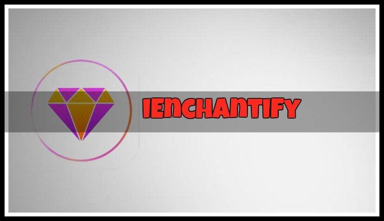 ienchantify