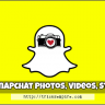 save snapchat photos and videos