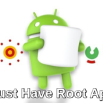 Top 50 Best Root Apps for Rooted Android Phone in 2017