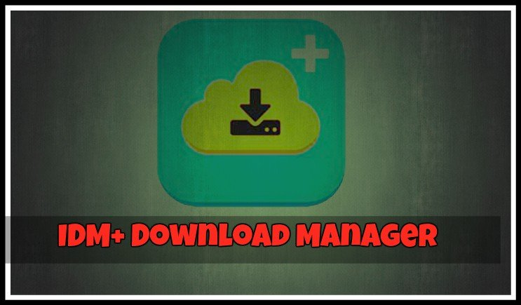 idm download manager