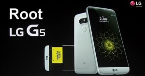 How to Root LG G5 Marshmallow 6.0.1 Using One Click Root [Easy Guide]