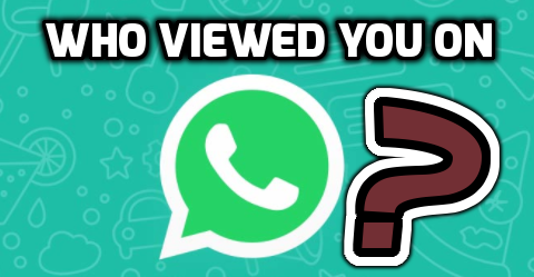 Know Who Visited Your WhatsApp Profile Using (WhatsApp – Who Viewed Me?) App
