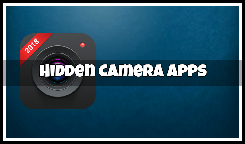best hidden camera apps