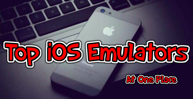 best ios emulators for android and windows