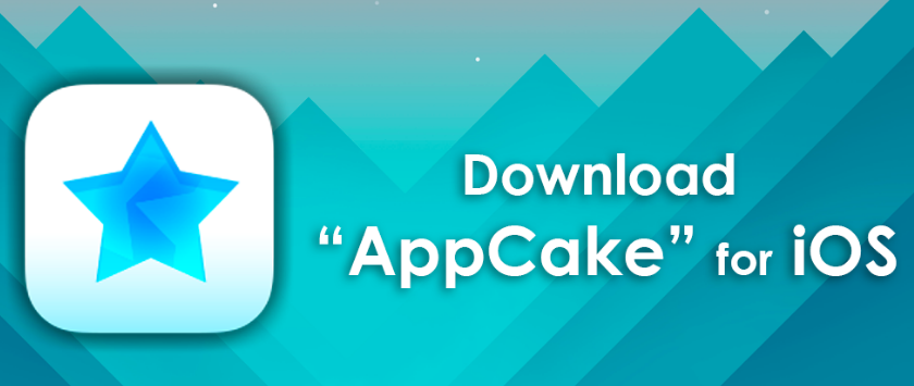AppCake for iOS 11/10: Cracked, Tweaked Apps for iPhone