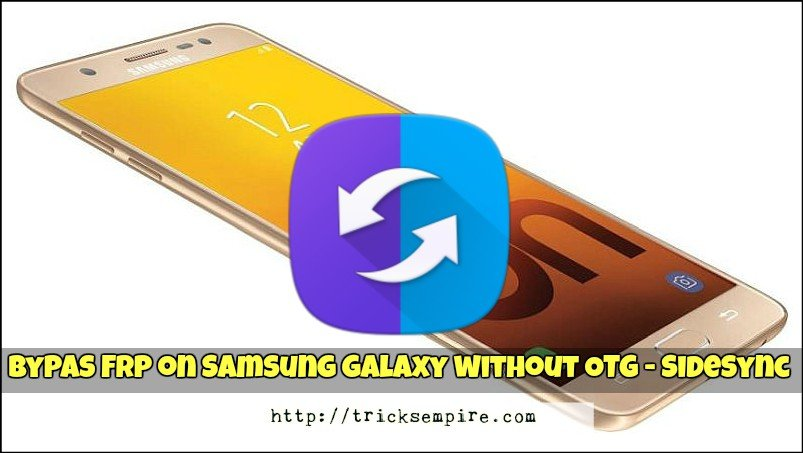 bypass google account verification samsung using sidesync