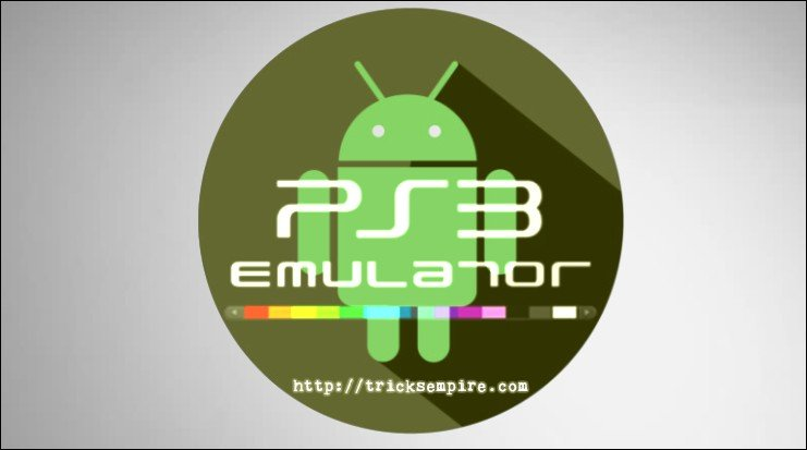 Download PS3 Emulator for Android to Play PS3 Games on Android [PS3 Apk]
