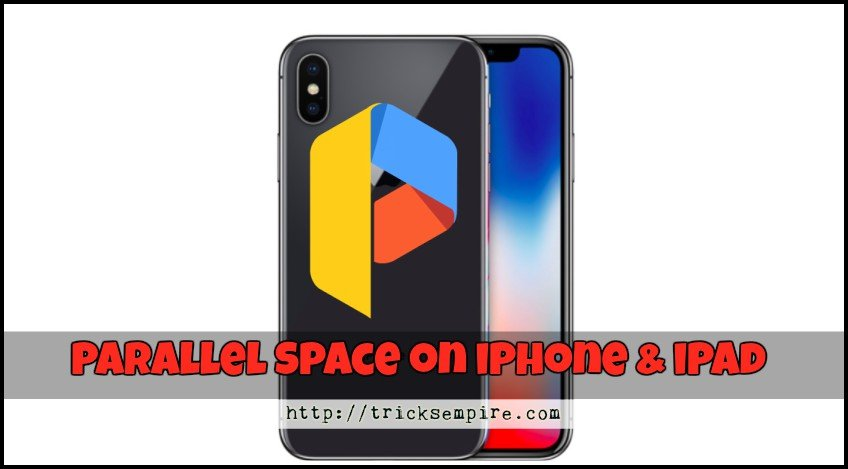 download parallel space for ios no jailbreak