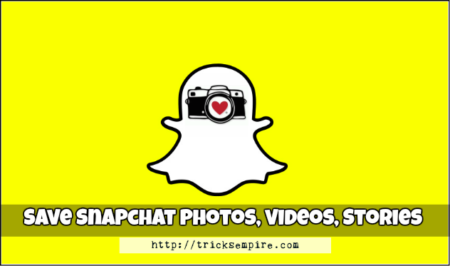 save snapchat photos and videos