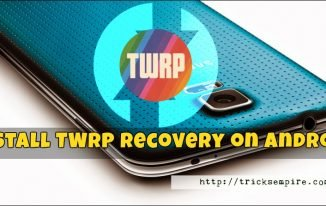 How to Install TWRP Recovery on Android Via Fastboot and TWRP Apk App (Official)