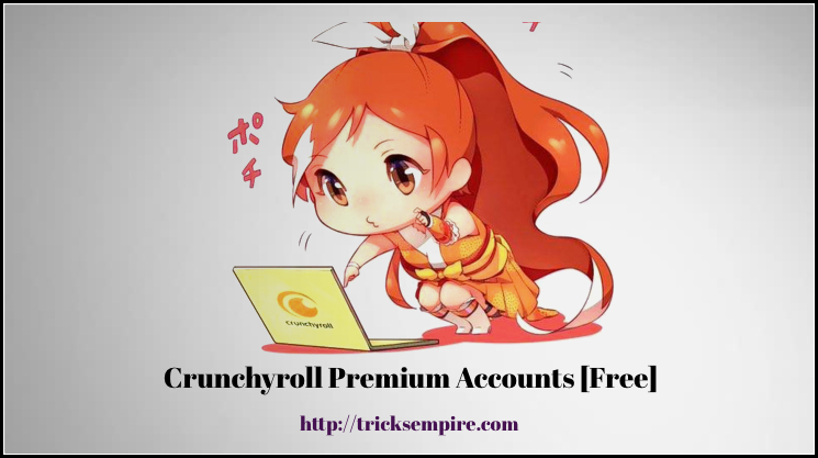 crunchyroll premium accounts and passwords