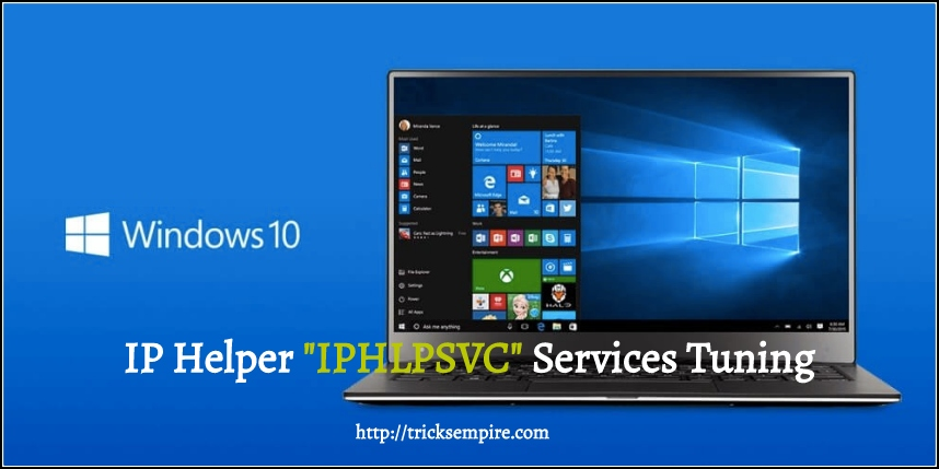 IP Helper IPHLPSVC Services Tuning Windows
